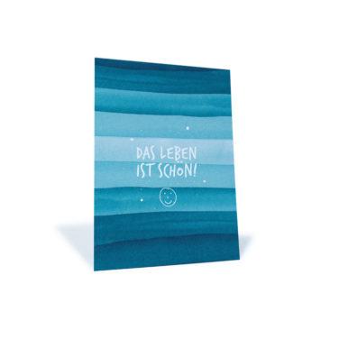 """Postkarte mit blauen Streifen, Smiley und dem Spruch """"Das Leben ist schön!"""""""