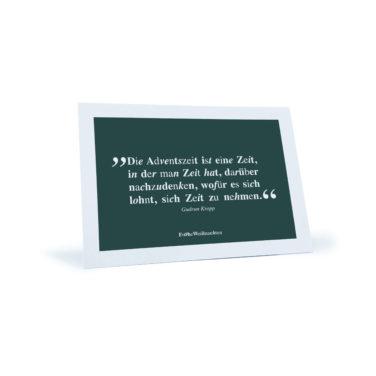 """weiß/grüne Weihnachtskarte mit Zitat von Gudrun Kropp """"Die Adventszeit ist eine Zeit..."""""""