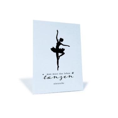 """Postkarte mit Ballerina """"Man muss das Leben tanzen"""" von Nietzsche"""